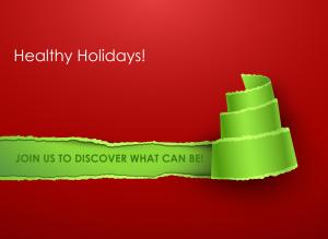 Happy Healthy Holidays!